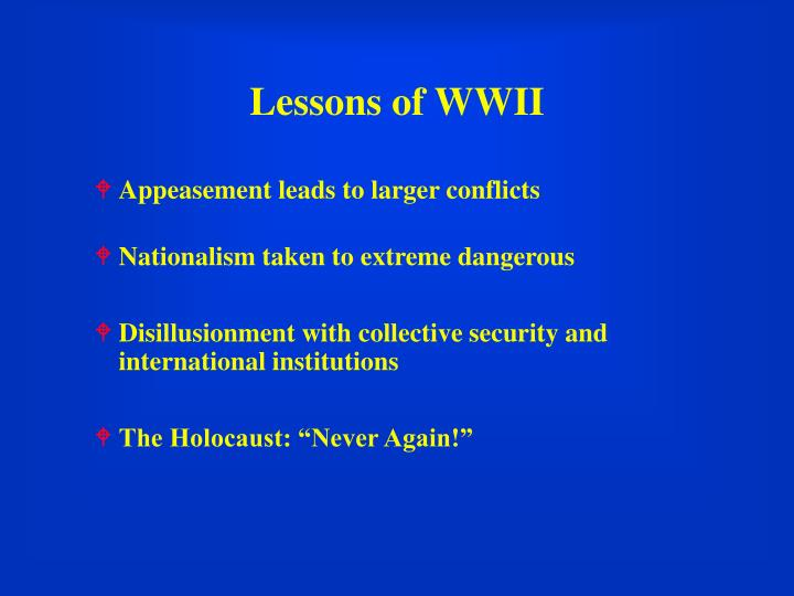 Lessons of WWII
