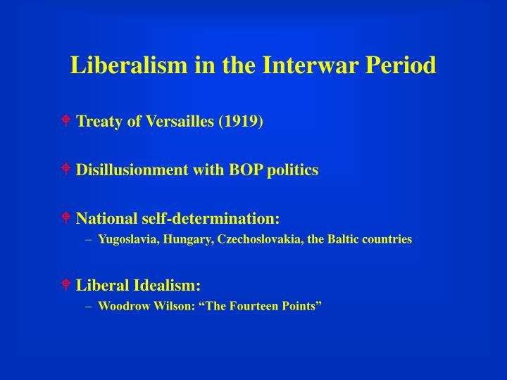 Liberalism in the Interwar Period