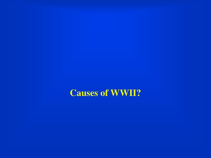 Causes of WWII?