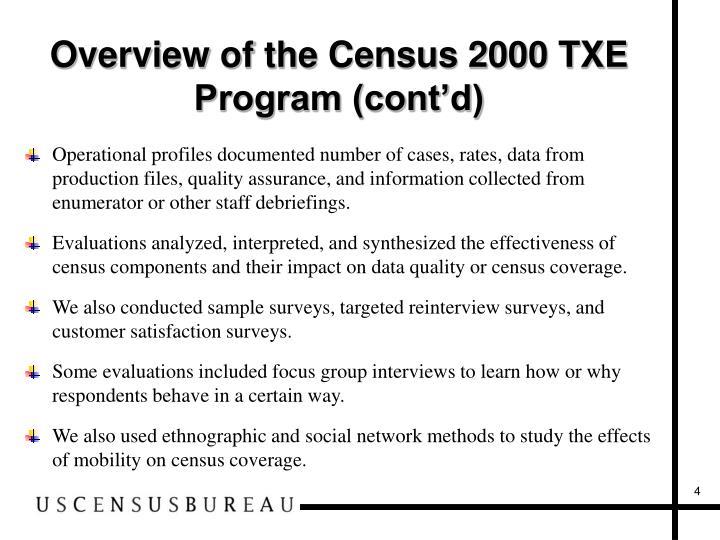Overview of the Census 2000 TXE Program (cont'd)