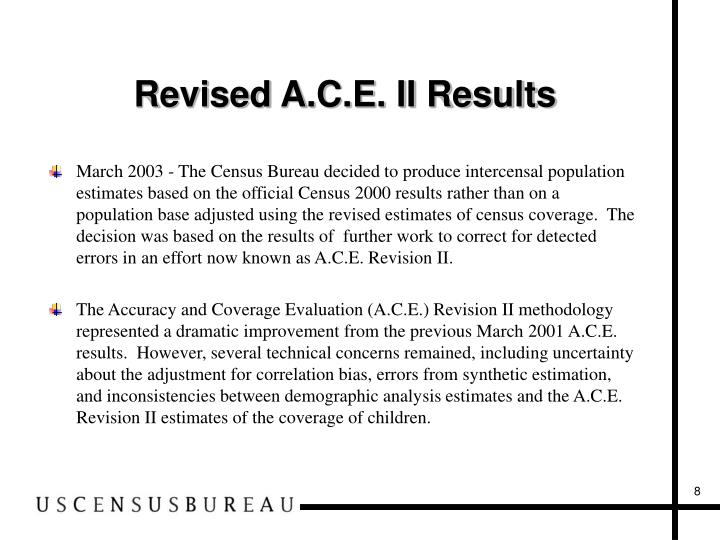 Revised A.C.E. II Results