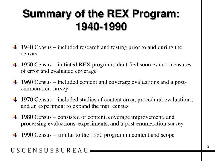 Summary of the REX Program:  1940-1990