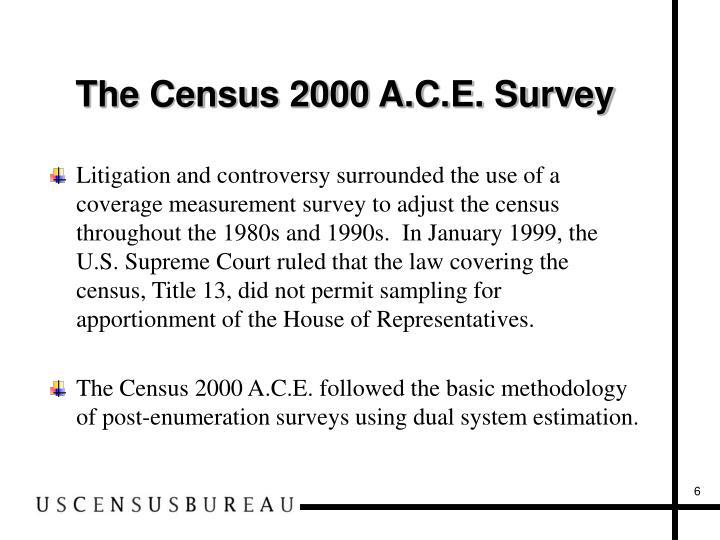 The Census 2000 A.C.E. Survey