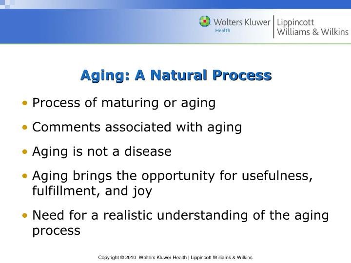 Aging: A Natural Process