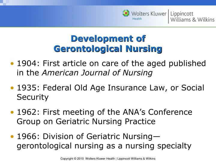 Development of gerontological nursing