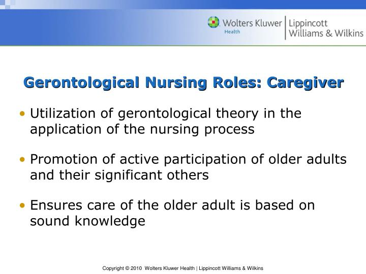 Gerontological Nursing Roles: Caregiver