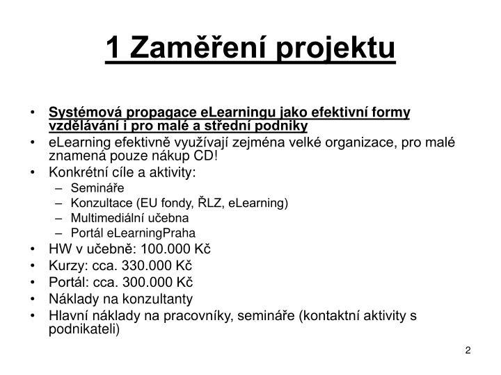 1 Zaměření projektu