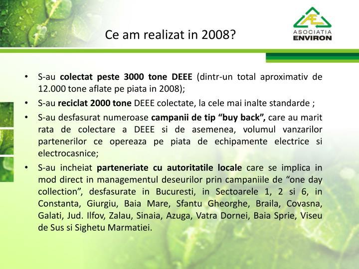 Ce am realizat in 2008?