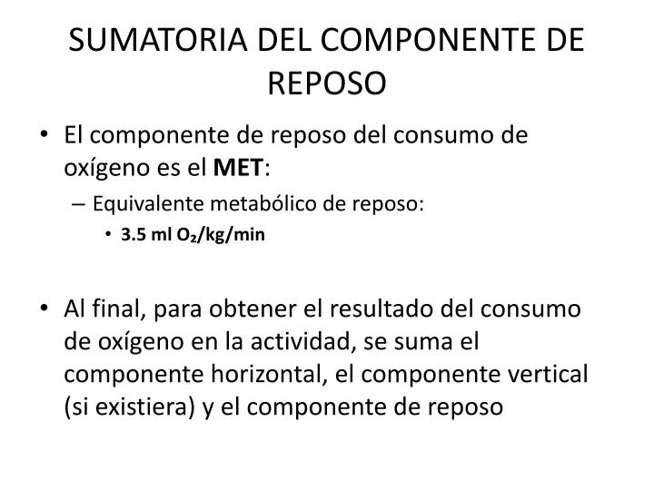 SUMATORIA DEL COMPONENTE DE REPOSO