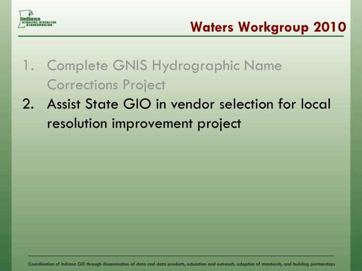 Waters Workgroup 2010