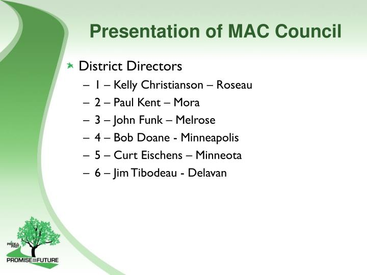 Presentation of MAC Council
