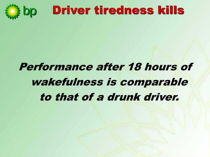 Driver tiredness kills