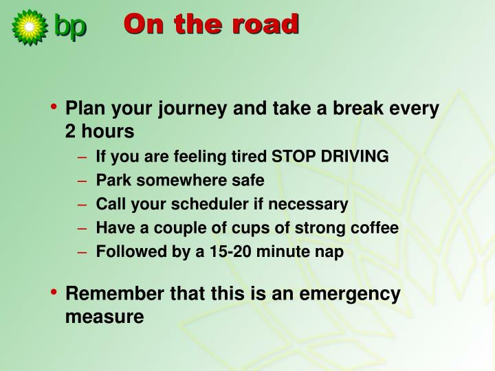 Plan your journey and take a break every 2 hours