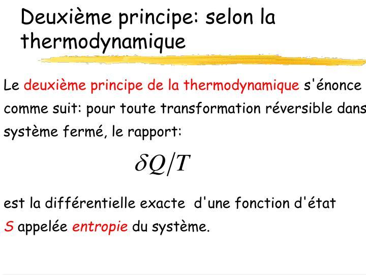 Deuxième principe: selon la thermodynamique