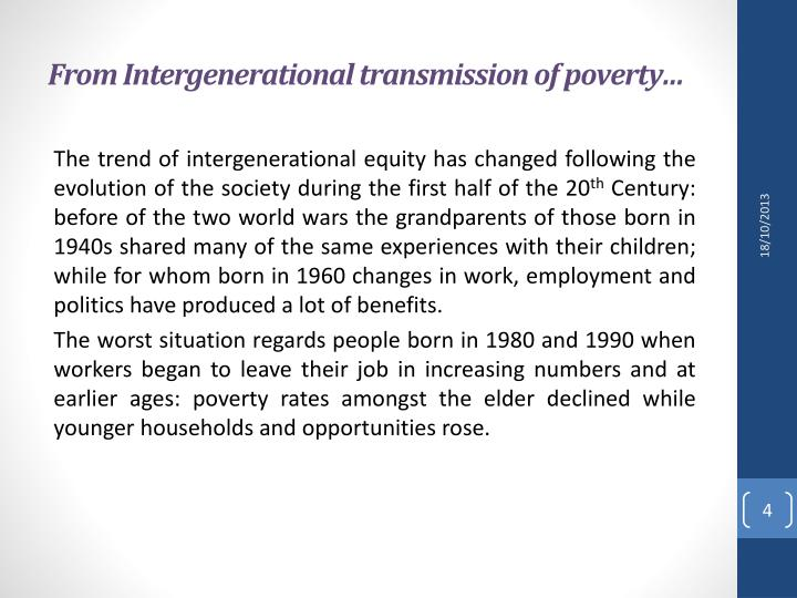 From Intergenerational transmission of poverty…