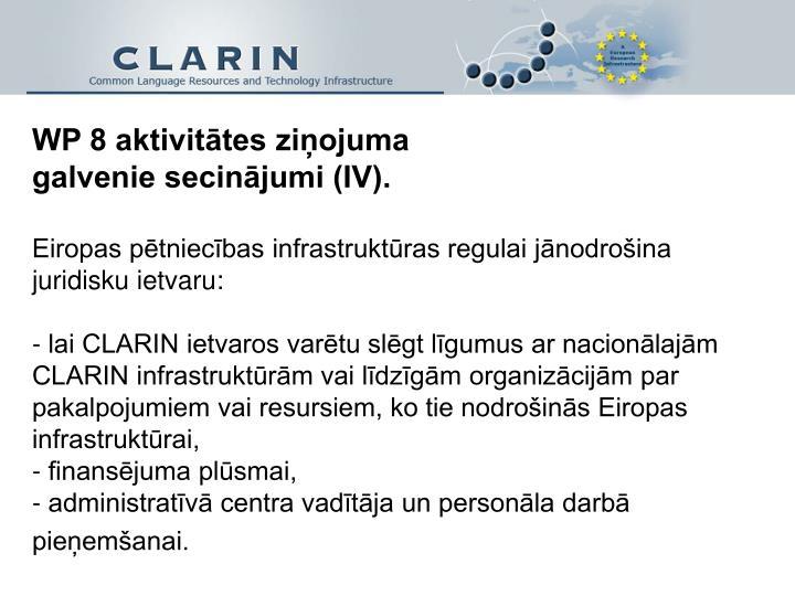 WP 8 aktivitātes ziņojuma