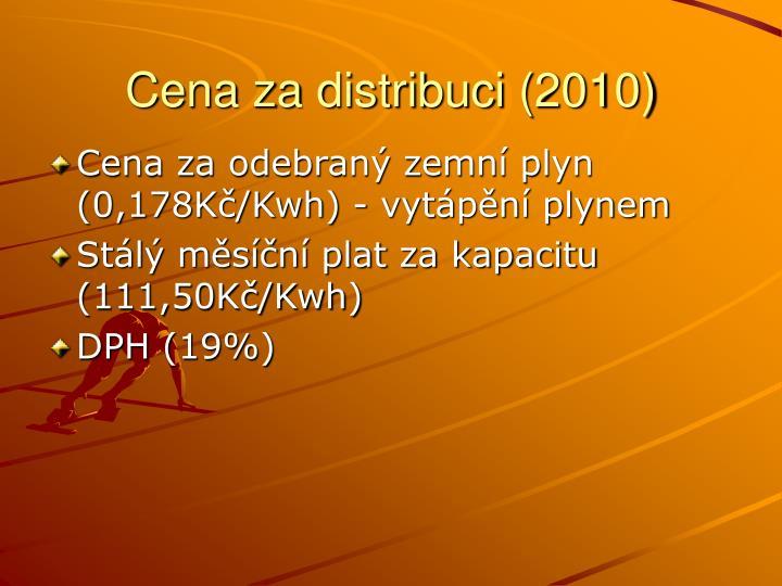 Cena za distribuci (2010)