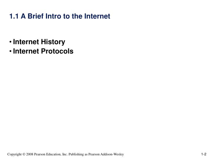 1 1 a brief intro to the internet