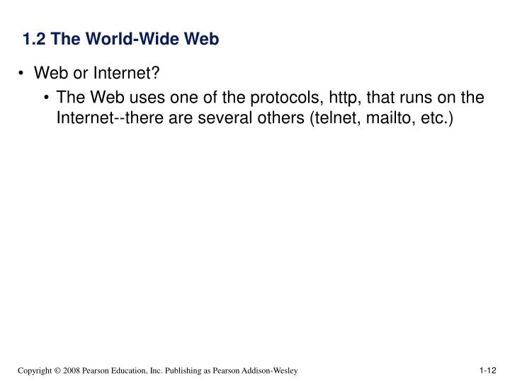 1.2 The World-Wide Web