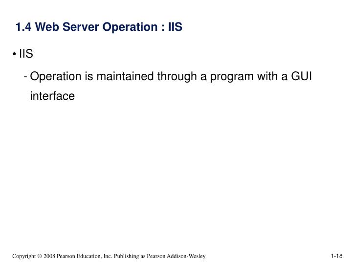 1.4 Web Server Operation : IIS