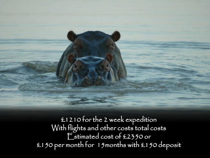 £1210 for the 2 week expedition