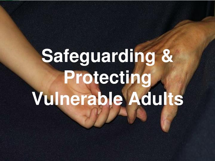 What is vulnerable adults