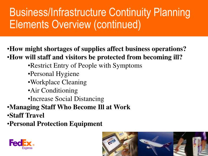 Business/Infrastructure Continuity Planning Elements Overview (continued)