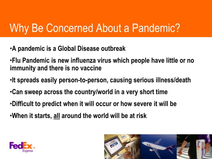 Why be concerned about a pandemic