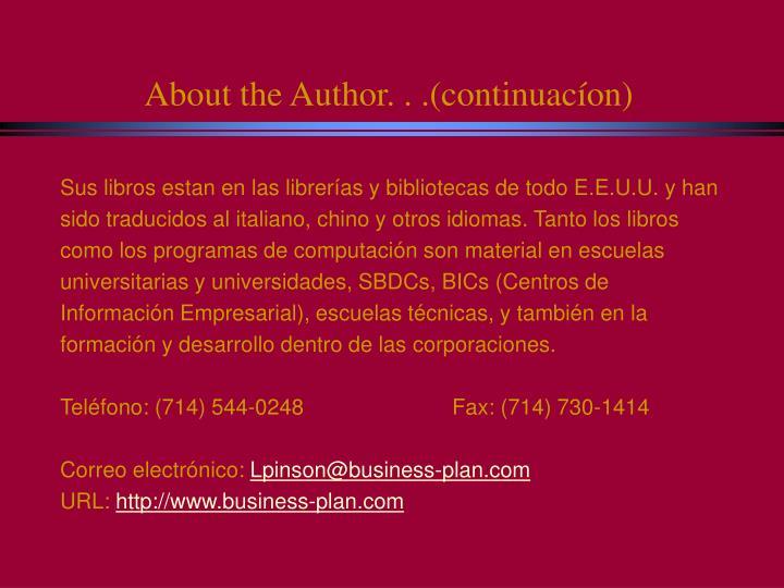 About the Author. . .(continuacíon)