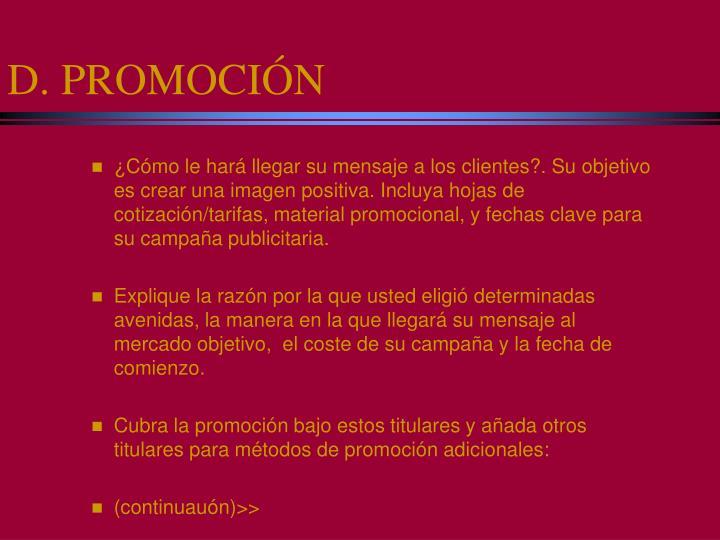 D. PROMOCIÓN