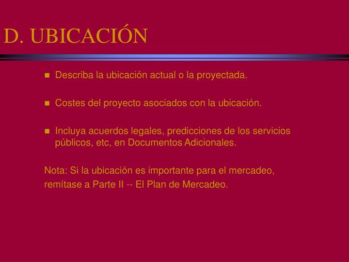 D. UBICACIÓN