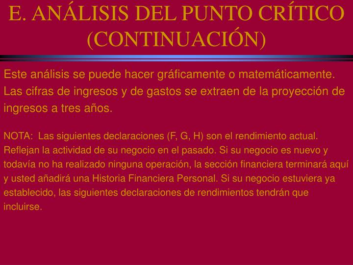 E. ANÁLISIS DEL PUNTO CRÍTICO (CONTINUACIÓN)