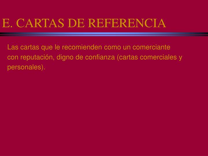 E. CARTAS DE REFERENCIA