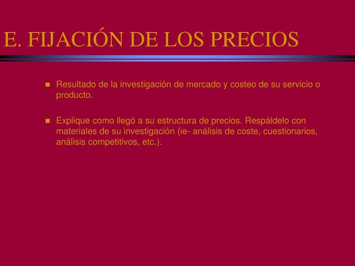 E. FIJACIÓN DE LOS PRECIOS