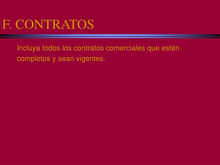 F. CONTRATOS