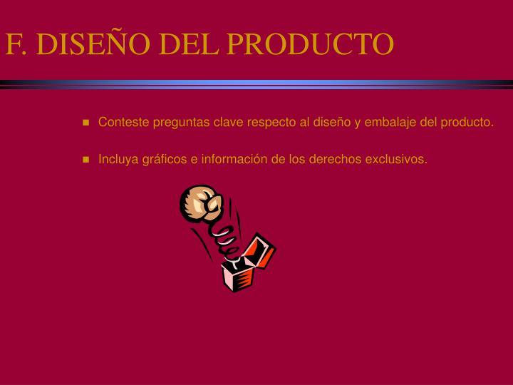 F. DISEÑO DEL PRODUCTO