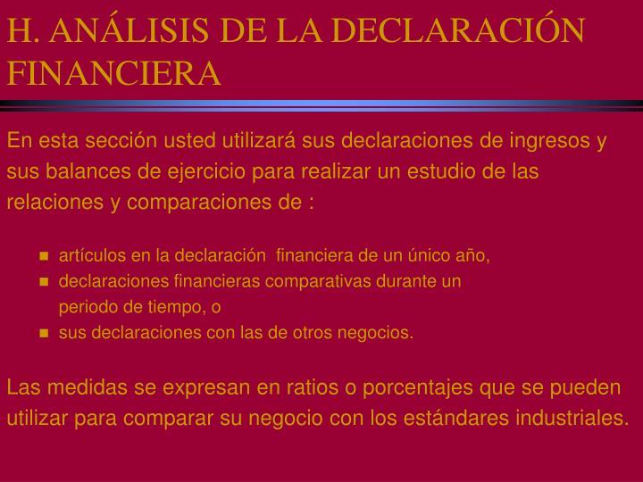 H. ANÁLISIS DE LA DECLARACIÓN FINANCIERA