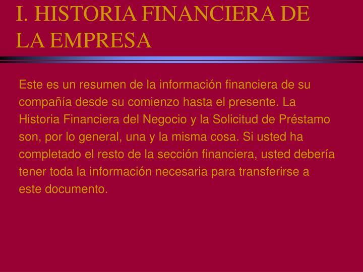 I. HISTORIA FINANCIERA DE LA EMPRESA