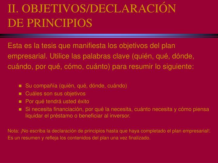 II. OBJETIVOS/DECLARACIÓN DE PRINCIPIOS