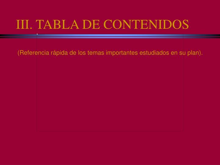 III. TABLA DE CONTENIDOS