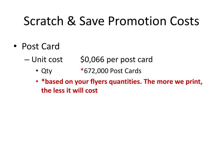 Scratch & Save Promotion Costs