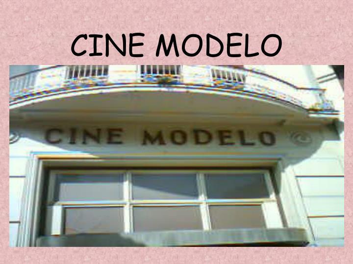 CINE MODELO