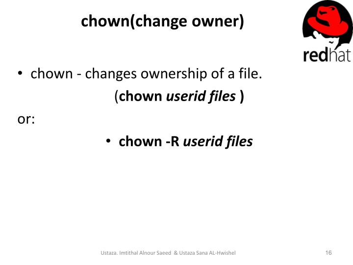chown(change owner)