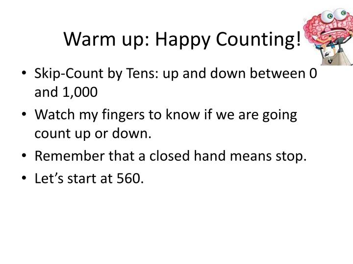 Warm up: Happy Counting!