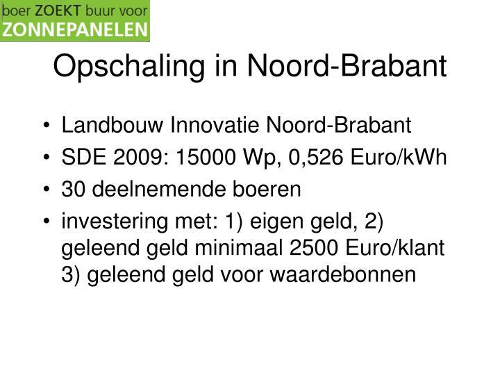 Opschaling in Noord-Brabant