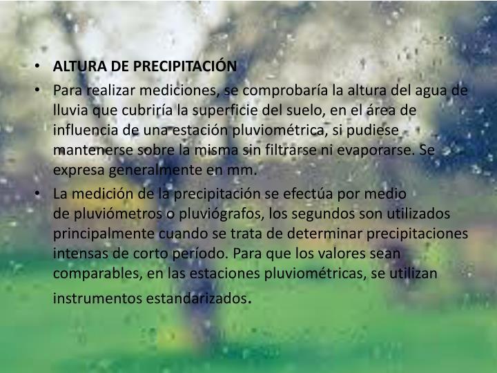 ALTURA DE PRECIPITACIÓN