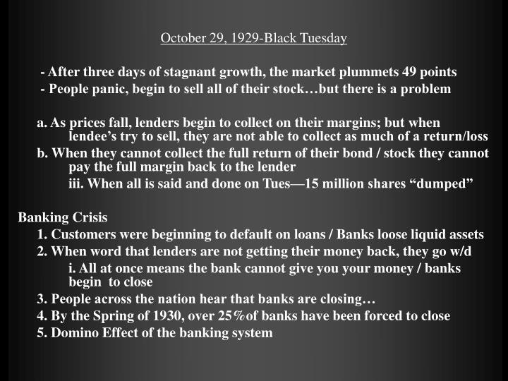 October 29, 1929-Black Tuesday