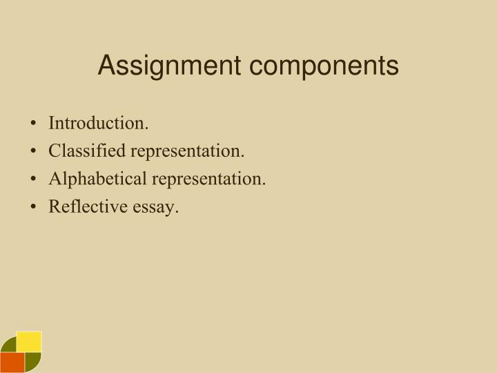 Assignment components