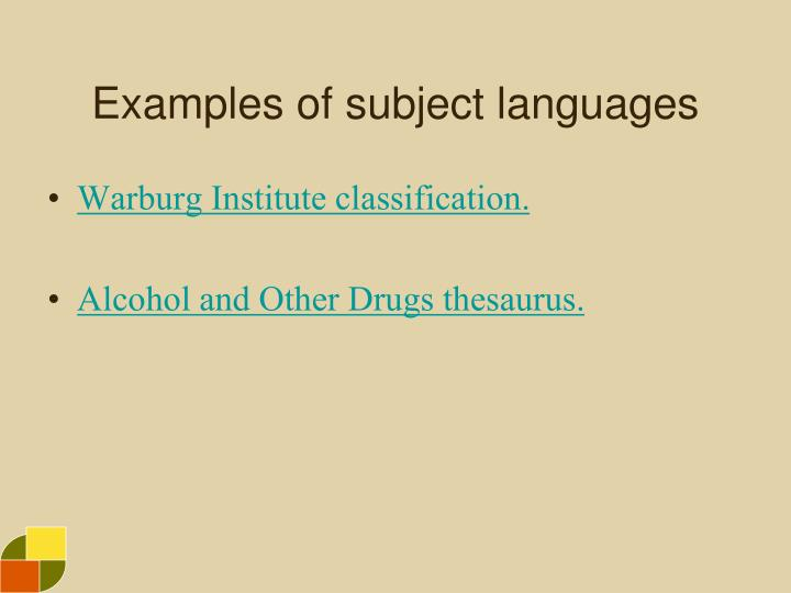 Examples of subject languages