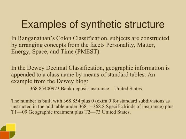 Examples of synthetic structure